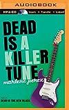 Dead Is a Killer Tune (Dead Is Series)