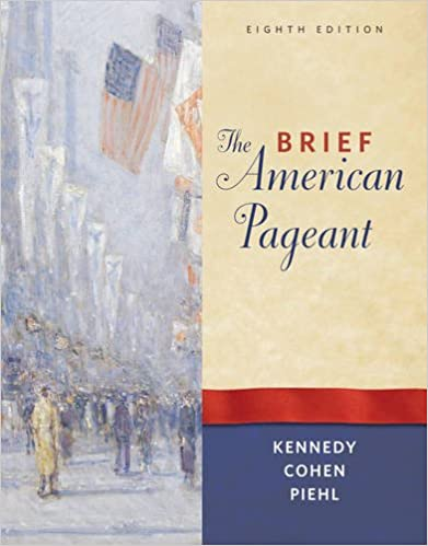 Amazon.com: The Brief American Pageant: A History of the Republic (9780495915317): David M. Kennedy, Lizabeth Cohen, Mel Piehl: Books