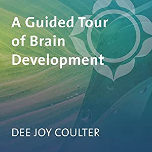 A Guided Tour of Brain Development Speech