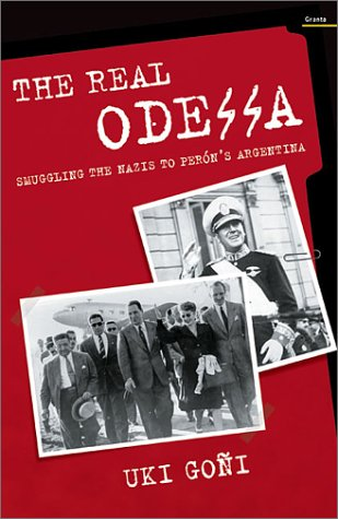 The real Odessa: how Peron brought to Nazi war criminals to Argentina