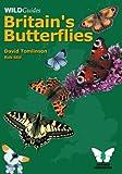 Britain's Butterflies (Wild Guides)