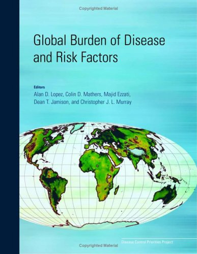 Global Burden of Disease and Risk Factors (Lopez, Global Burden of Diseases and Risk Factors)