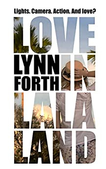 Love in La La Land by [Forth, Lynn]