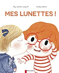 Book's Cover ofMes lunettes !