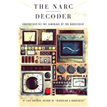 The Narc Decoder: Understanding the Language of the Narcissist