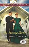 Front cover for the book The Marriage Barter (Love Inspired Historical) by Christine Johnson