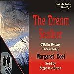 The Dream Stalker: Arapaho Indian Mysteries   Margaret Coel