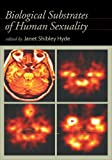 Biological Substrates of Human Sexuality, , 1591472504