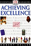 Achieving Excellence, Robert Heller and John P. Eaton, 0789448637