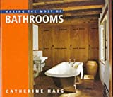 Making the Most of Bathrooms (English and Spanish Edition)