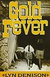 Gold Fever, Lyn Denison, 1562802011