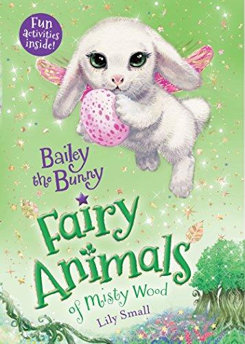 Animals Bunny Les Le - Bailey the Bunny: Fairy Animals of Misty Wood