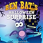 Ben Bat's Halloween Surprise |  Jupiter Kids