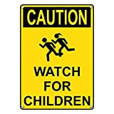 Weatherproof Plastic Vertical OSHA CAUTION Watch For Children Sign with English Text and Symbol