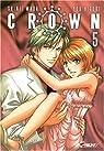 Crown, tome 5  par Higuri
