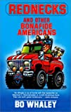 Rednecks and Other Bonafide Americans, Bo Whaley, 1558531068