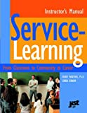 Service Learning Instructor's Manual, Marie Watkins and Linda Braun, 1558641513