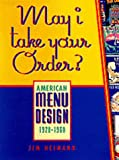 May I Take Your Order?, Jim Heimann, 0811817830