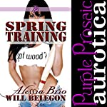 Spring Training: Grand Slam, Book 2 | Alessia Brio,Will Belegon