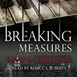 Breaking Measures | Emma Raveling