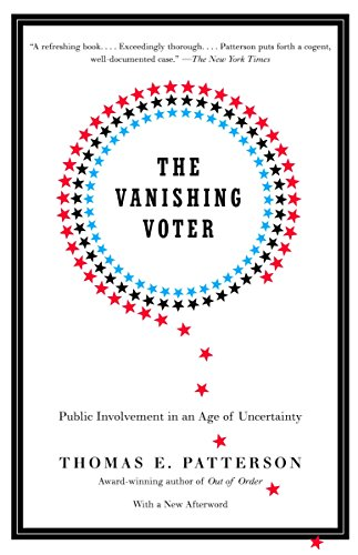 The Vanishing Voter: Public Involvement in an Age of...