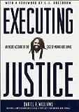 Executing Justice, Daniel Williams, 0312276664
