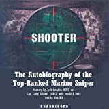 img - for Shooter: The Autobiography of the Top-Ranked Marine Sniper (LIBRARY EDITION) book / textbook / text book