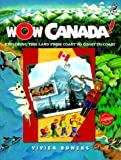 Wow, Canada!, Vivien Bowers, 1895688949