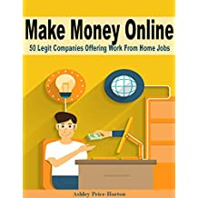 Make Money Online: 50 Legit Companies Offering Work From Home Jobs