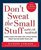 Don't Sweat the Small Stuff . . . and It's All