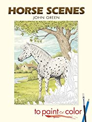 Horse Scenes to Paint or Color (Dover Art Coloring Book)