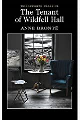 Tenant of Wildfell Hall (Wordsworth Classics) by Anne Bronte (1999) Paperback