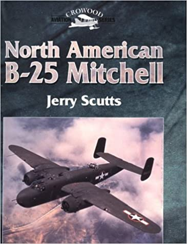North American B-25 Mitchell (Crowood Aviation Series)