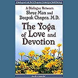 The Yoga of Love and Devotion