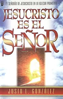 Jesucristo Es el Senor (Spanish Edition)