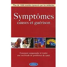 Symptomes causes et guerison