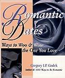 Romantic Dates, Gregory J. P. Godek, 1570711534