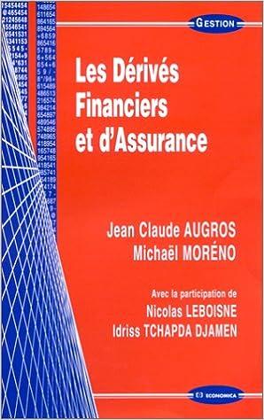 En ligne téléchargement Les Dérivés financiers et d'Assurance pdf, epub