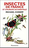 Insectes de France et d'Europe occidentale par Chinery