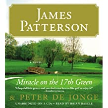 Miracle on the 17th Green by James Patterson (2010-05-10)