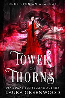 Tower Of Thorns Laura Greenwood Grimm Academy Once Upon An Academy Rapunzel fairy tale