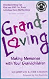 img - for Grandloving : Making Memories With Your Grandchildren book / textbook / text book