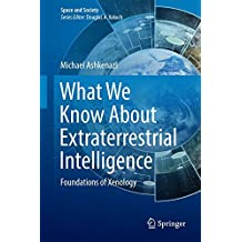 What We Know About Extraterrestrial Intelligence: Foundations of Xenology