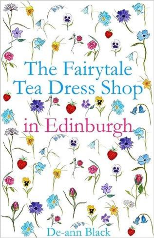 book cover of The Fairytale Tea Dress Shop in Edinburgh