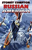 Russian Amerika by Compton, Stoney (December 30, 2008) Mass Market Paperback