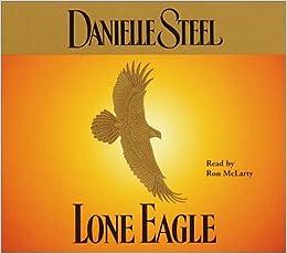 ~FB2~ Lone Eagle (Danielle Steel). Spotify BOSTON balance quise Llaut ticker 51G6ENPFTJL._SX258_BO1,204,203,200_