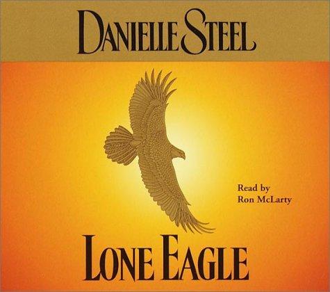 Lone Eagle: Amazon.es: Steel, Danielle, McLarty, Ron: Libros ...