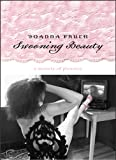 Swooning Beauty, Joanna Frueh, 0874176727