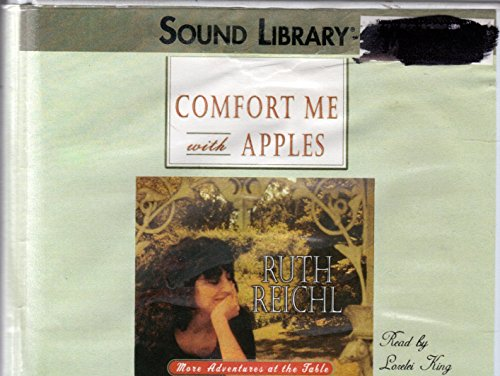 Comfort Me with Apples: More Adventures at the Table by Blackstone Audiobooks