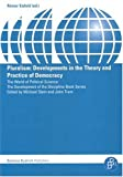 Pluralism : Developments in the Theory and Practice of Democracy, Eisfeld, Rainer, 3866490283